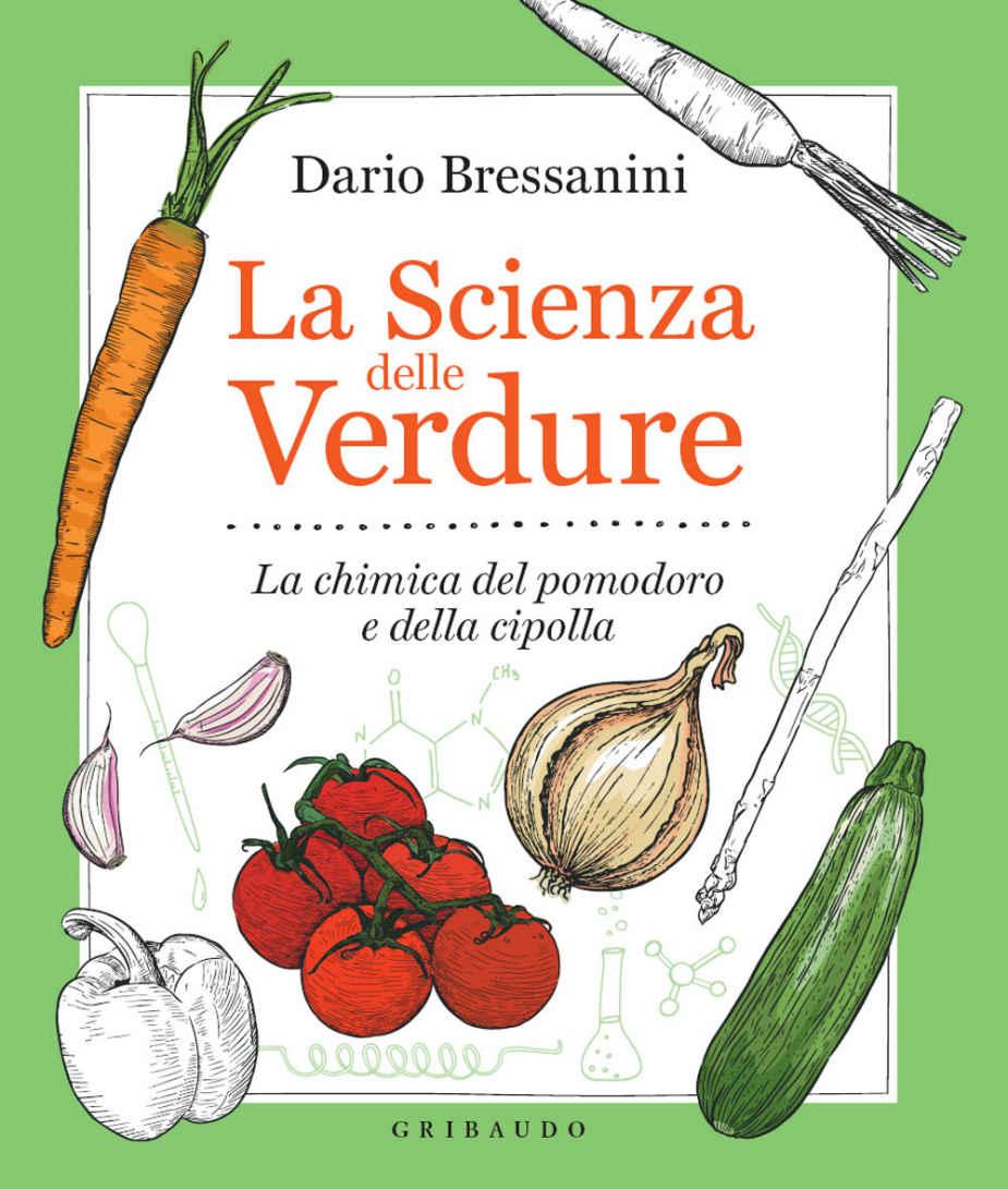 la scienza delle verdure bressanini